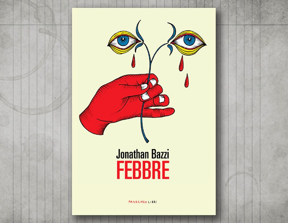 febbre-jonathan-bazzi-fandango-libro-book-cover