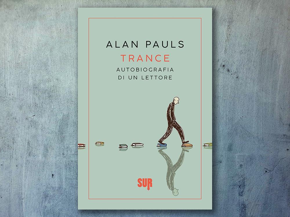 trance-alan-pauls-copertina-libro-cover-book