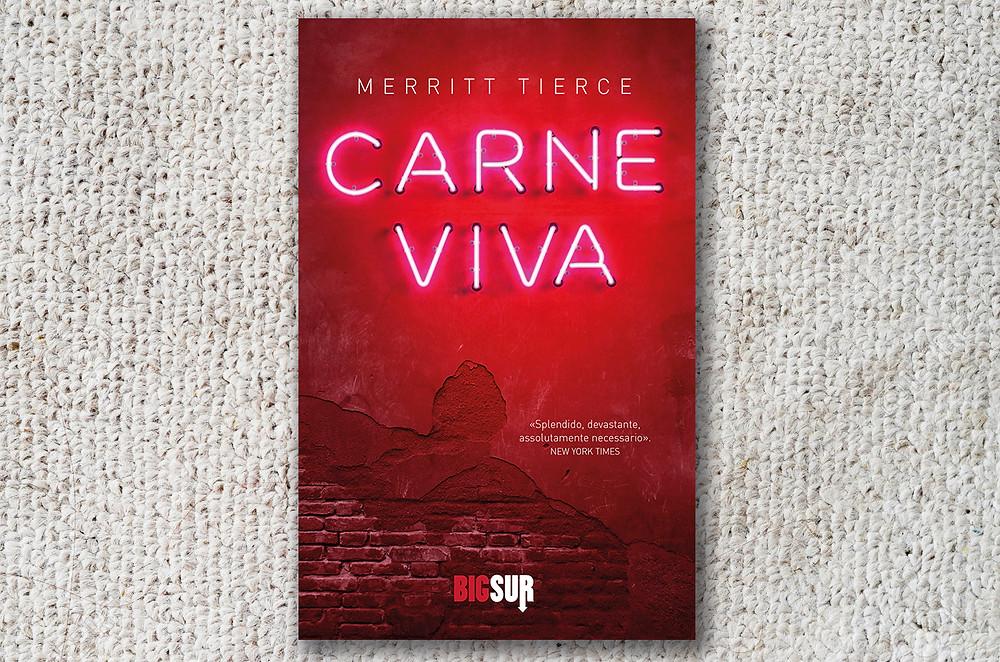 Merritt Tierce- Carne viva- BigSur