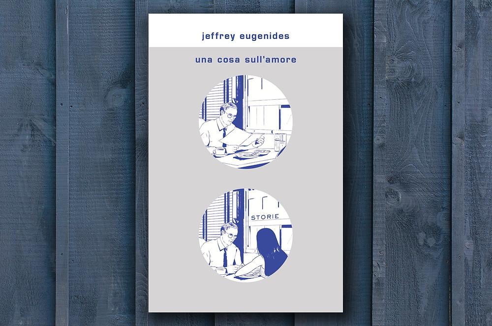 una-cosa-sull-amore-jeffrey-eugenides