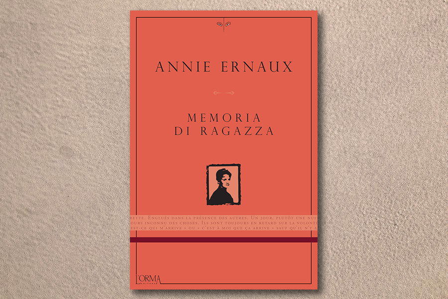 Annie Ernaux - Memorie di ragazza - L'orma editore