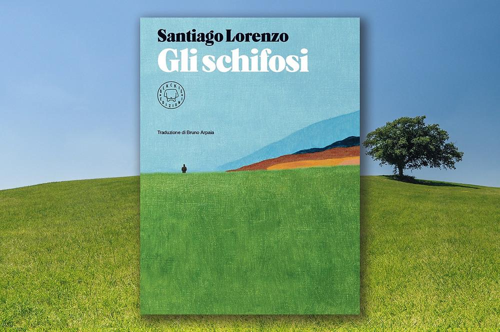 santiago-lorenzo-gli-schifosi-cover-book
