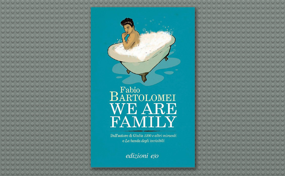 Fabio Bartolomei- We are family- Edizioni e/o