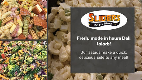 Fresh Deli Salads at Sliders Food Mart
