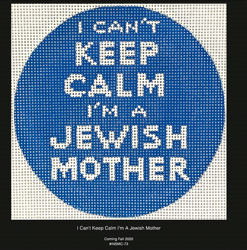 Kate Dickerson I Can't Keep Calm I'm a Jewish Mother