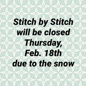 Stitch by Stitch is closed today