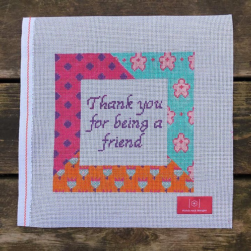 Stitch Rock Designs Thank You For Being A friend