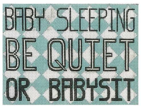 Alice Peterson 3669 Baby Sleeping Be Quiet or Babysit
