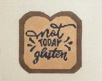 Ziggy Stitches Not Today Gluten