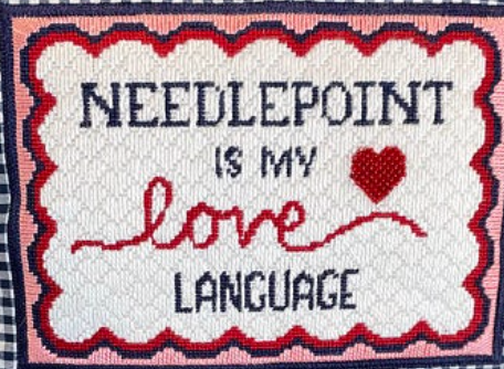 Kirkland Design Studio L-100 Needlepoint is My Love Language