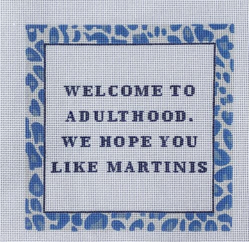 Eva Howard Welcome to Adulthood...Martinis