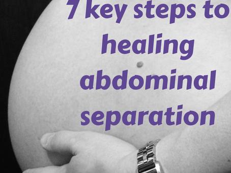 7 key steps to healing abdominal separation