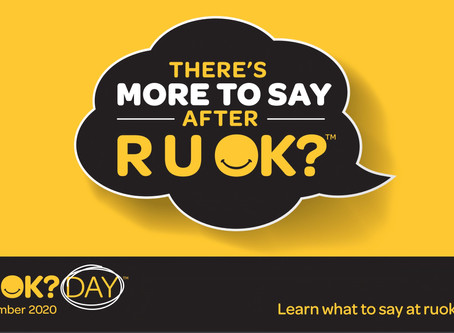"What do you say after ""R U OK""?"