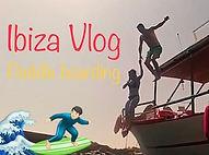 Filming Ibiza Vlog