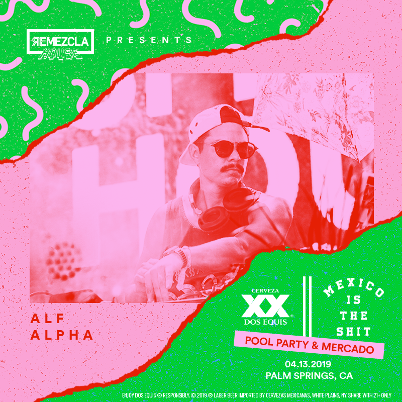 DJ Alf Alpha at Remezcla House 2019