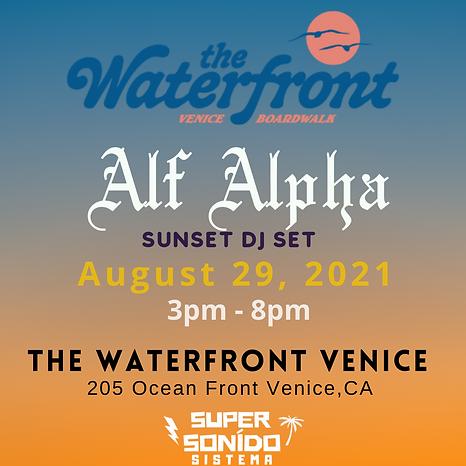 DJ Alf Alpha at The Waterfront Venice Beach .png