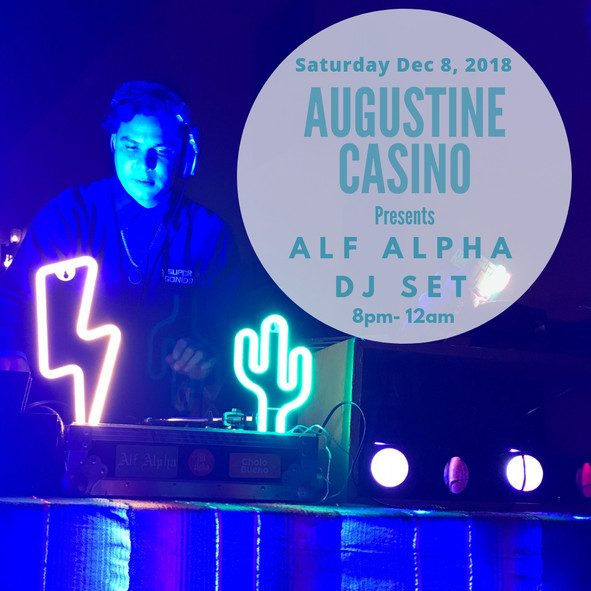 Alf Alpha DJ Set at Augustine Casino