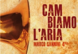 Marco Sannini - Cambiamo l'aria