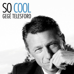 Gegè Telesforo - SO COOL