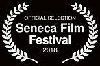 OFFICIAL SELECTION - Seneca Film Festiva