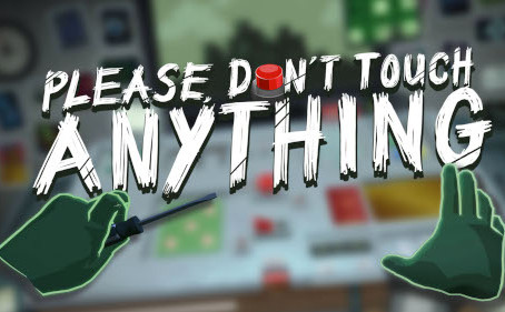 Please, Don't Touch Anything Now Available on Oculus Quest