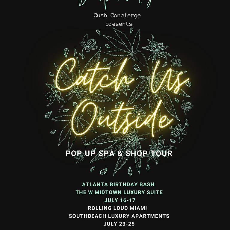 Catch Us Outside Pop Up Spa & Shop Tour