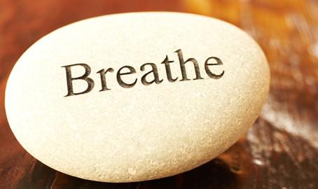 Pause...breathe deep