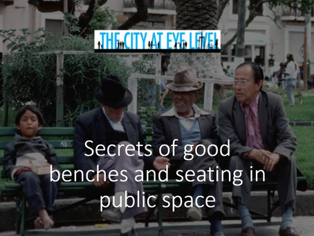 Secrets of good benches and seating in public space