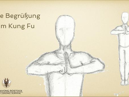 Die Begrüßung im Kung Fu