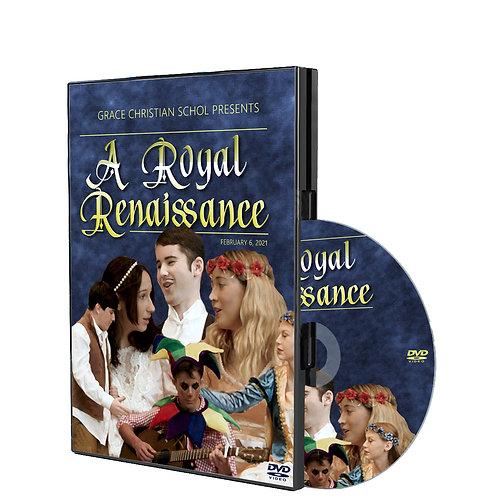 A Royal Renaissance