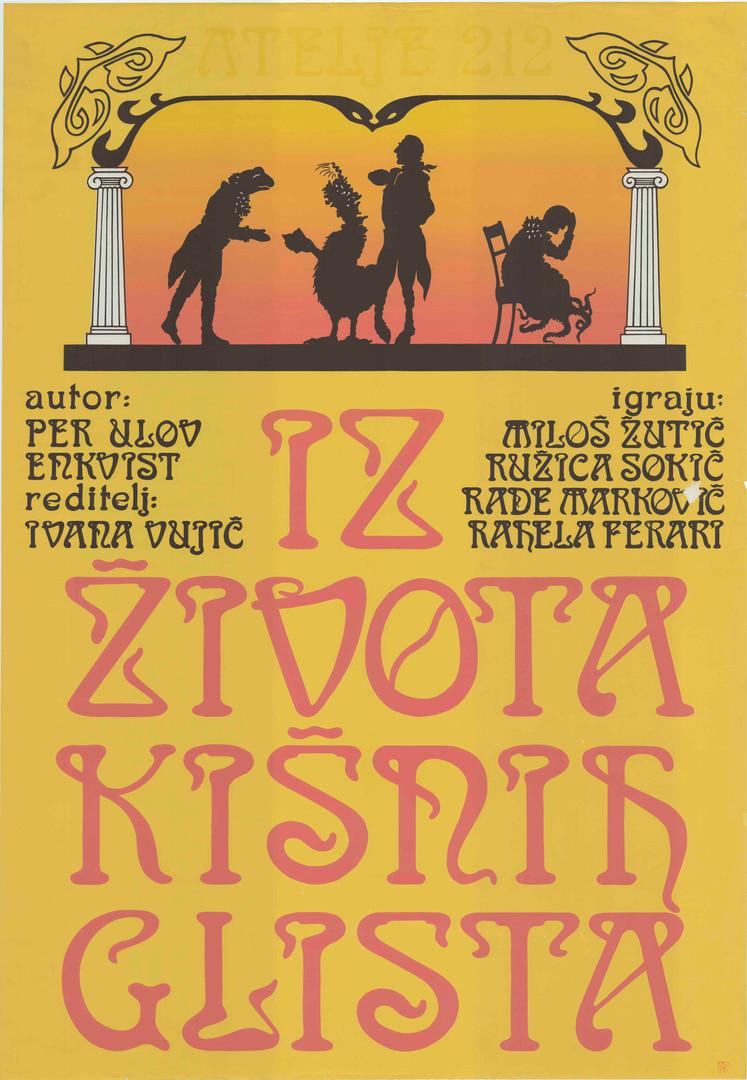 RN: ZC201 dimentions / διαστάσεις: 67cmΧ97cm country of origin / χώρα προέλευσης: RS year / έτος: 1993 (;)  english text:  ATELJE 212 FROM THE LIVES OF THE EARTHWORMS Author:  PER OLOV ENQUIST Director:  IVANA VUJIĆ  Cast: MILOŠ ŽUTIĆ  RUŽICA SOKIĆ  RADE MARKOVIĆ  RAHELA FERARI  original text:  ATELJE 212 IZ ŽIVOTA KIŠNIH GLISTA Autor:  PER ULOV ENKVIST Reditelj:  IVANA VUJIĆ Igraju:  MILOŠ ZUTIĆ  RUŽICA SOKIĆ  RADE MARKOVIĆ  RAHELA FERARI  usefull links / χρήσιμοι σύνδεσμοι: https://arhiva.atelje212.rs/predstave/%D0%B8%D0%B7-%D0%B6%D0%B8%D0%B2%D0%BE%D1%82%D0%B0-%D0%BA%D0%B8%D1%88%D0%BD%D0%B8%D1%85-%D0%B3%D0%BB%D0%B8%D1%81%D1%82%D0%B0/