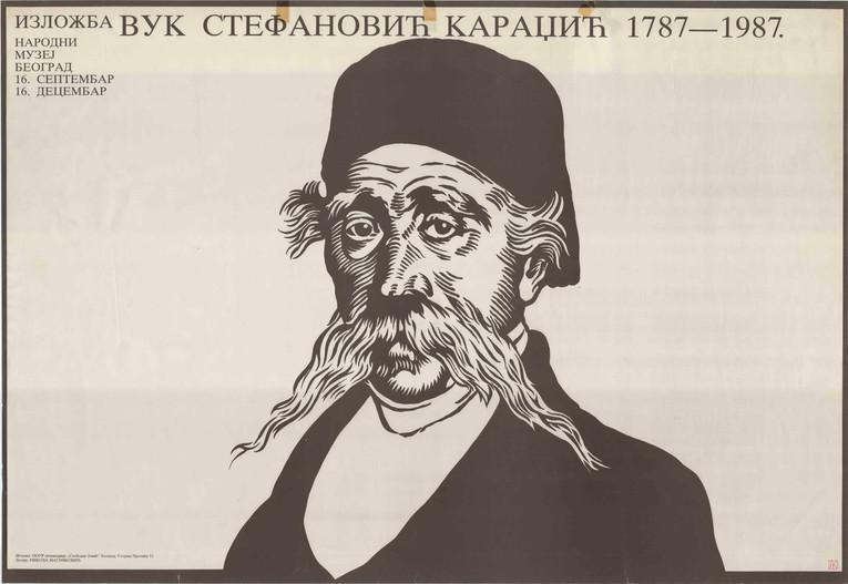 "RN: ZC220 dimentions / διαστάσεις: 96cmΧ66,5cm country of origin / χώρα προέλευσης: RS year / έτος: (;)  english text:  EXHIBITION VUK STEFANOVIĆ KARADŽIĆ 1787 - 1987 NATIONAL MUSEUM BELGRADE 16. SEPTEMBER 26. DECEMBER Print: OOUR printing house 'Slobodan Jović' Belgrade, 52 Stojana Protića Street Design: NIKOLA MASNIKOVIĆ  original text:  IZLOŽBA VUK STEFANOVIĆ KARADŽIĆ 1787 - 1987 NARODNI MUZEJ BEOGRAD 16. SEPTEMBAR 26. DECEMBAR Štampa: OOUR štamparija ,,Slobodan Jović"" Beograd, Stojana Protića 52 Dizajn: NIKOLA MASNIKOVIĆ"