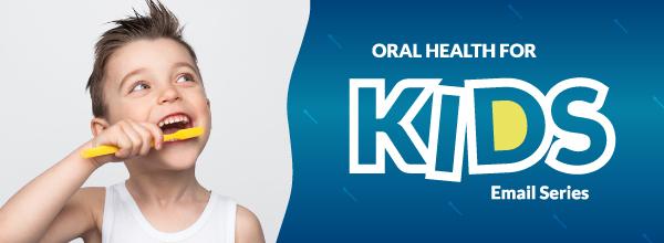 OralHealthForKidsEmailSeries_PreviewThum