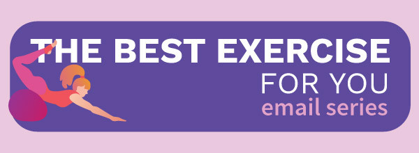 TheBestExerciseForYouEmailSeries_Preview