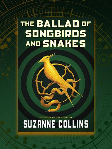 The Ballad of Songbirds & Snakes