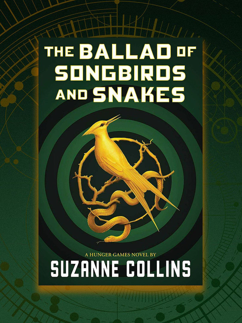 The Ballad of Songbirds & Snakes