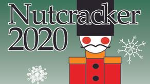 Nutcracker 2020....The Show Must Go On!