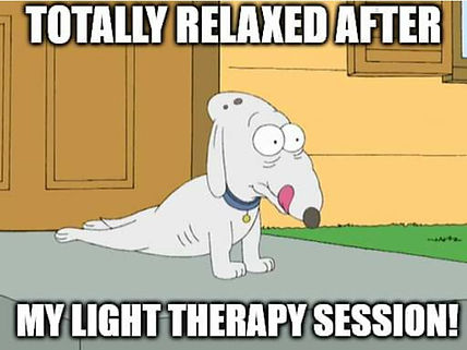 A meme about a dog relaxing after a light therapy session