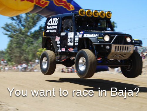 You Want to Race in Baja?