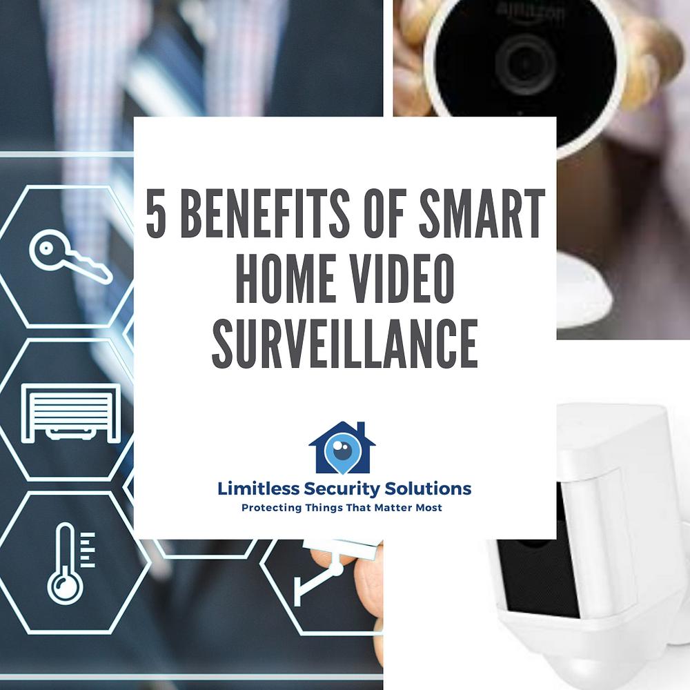 5 Benefits of Smart Home Video Surveillance