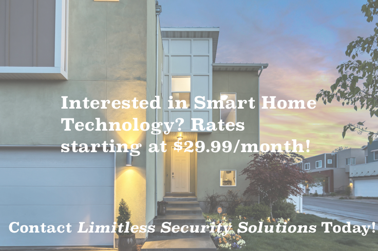 Smart Home Technology Rates starting as low as $29.99/month