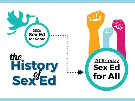 #SexEdForAll: Past, Present, & Future   A Series