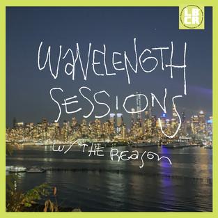 WAVELENGTH SESSIONS w/ The Reason (jazz mix)