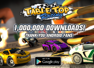 'Table Top Racing' Android hits 1 Million downloads in 7 days!