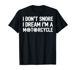 Funny Motorcycle TShirts For Men, I Don'
