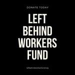 Left Behind Workers Fund