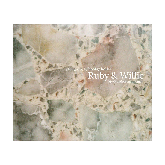 Ruby & Willie:  my grandparents' home