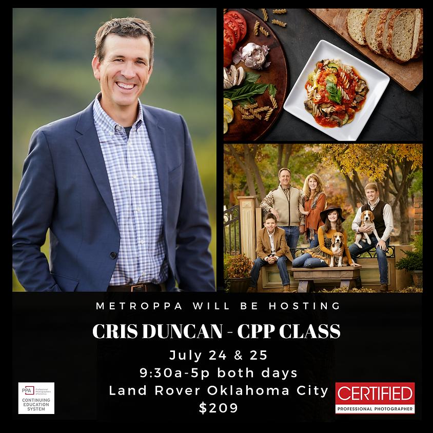 Cris Duncan - CPP Class         July 24 & 25