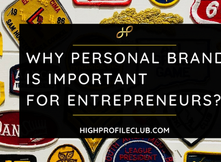 Why Is Personal Branding Important For Entrepreneurs?