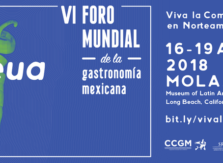 VI World Forum of Mexican Gastronomy